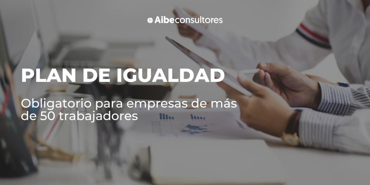 http://www.aibeconsultores.com/wp-content/uploads/2021/10/Plan-de-Igualdad-1-1280x640.png