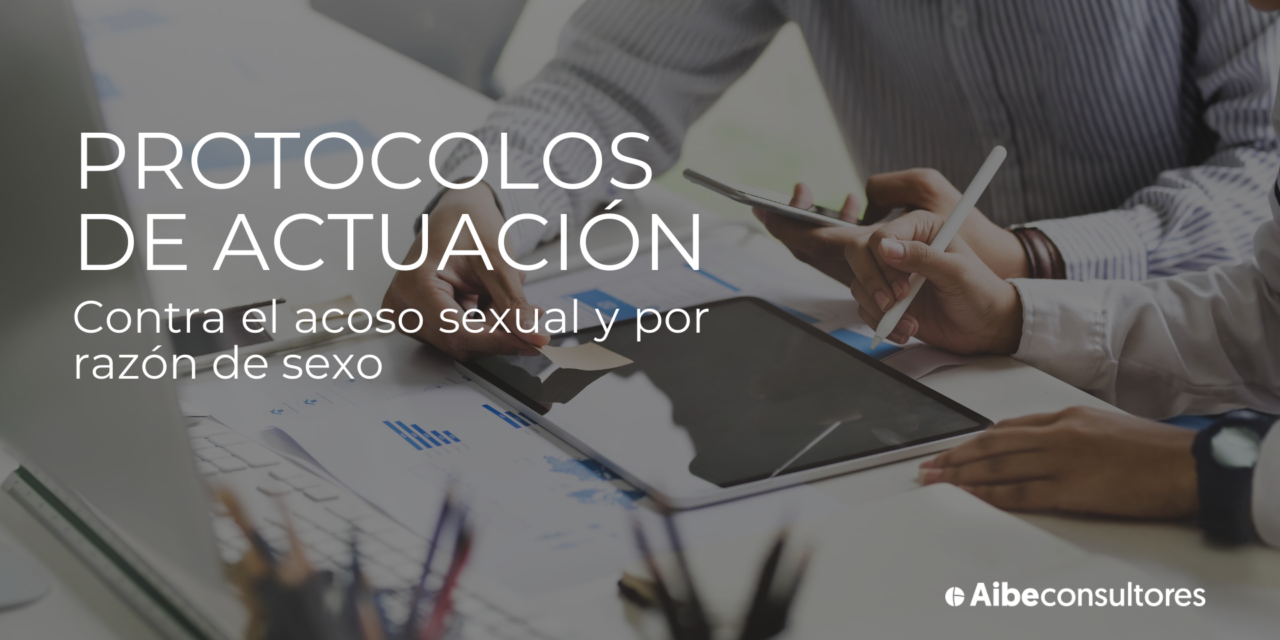 http://www.aibeconsultores.com/wp-content/uploads/2021/10/Protocolos-de-actuación-1-1280x640.png